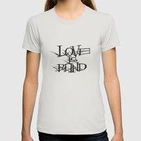 Love Is Blind Womens Fitted Tee Silver SMALL