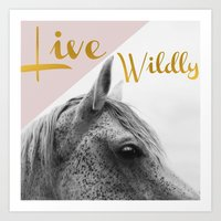 Live Wildly Art Print