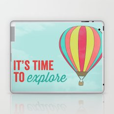 IT'S TIME TO EXPLORE- HOT AIR BALLOON Laptop & iPad Skin