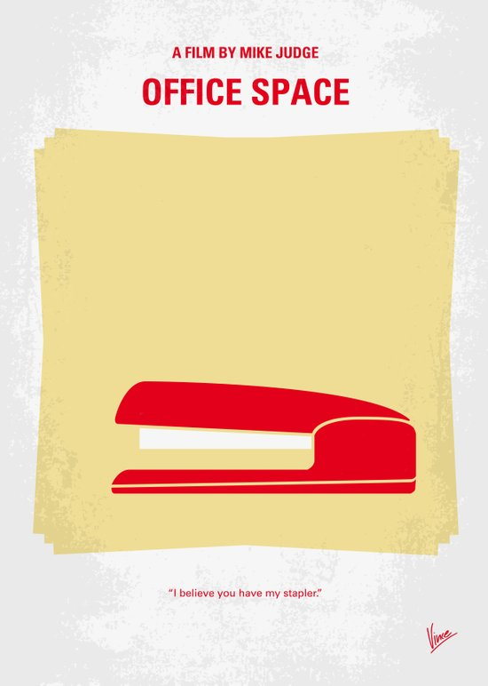 No255 My OFFICE SPACE minimal movie poster Art Print
