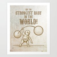 Strongest Baby In The Wo… Art Print