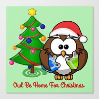 Owl Be Home For Christma… Canvas Print