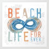Beach Life Forever - Infinity Art Print