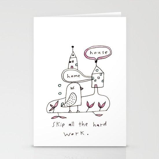 skip all the hard work Stationery Card
