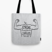 Be Strong & Courageous (… Tote Bag
