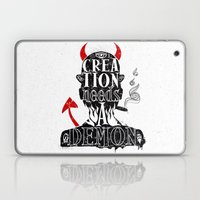 CREATION NEEDS A DEMON Laptop & iPad Skin