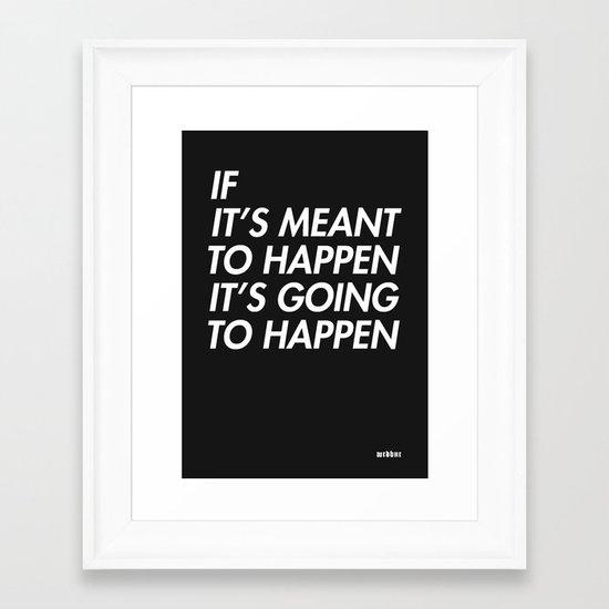 Mean to happen /2/ Framed Art Print