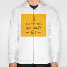 Camping we will go Hoody