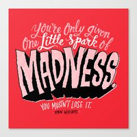 One Spark of Madness Canvas Print