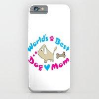 World's Best Dog Mom iPhone 6 Slim Case