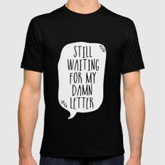 Still Waiting For My Damn Letter - Black and White (inverted) Mens Fitted Tee SMALL Black