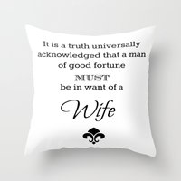 It Is A Truth Universall… Throw Pillow