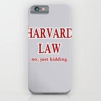 Harvard Law. No, Just Ki… iPhone 6 Slim Case
