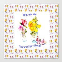 It's a Lovely Day Canvas Print