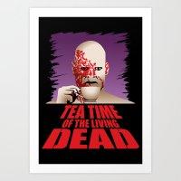 Tea Time Of The Living D… Art Print