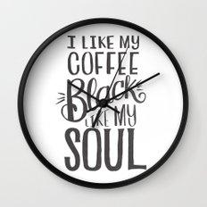I LIKE MY COFFEE BLACK LIKE MY SOUL Wall Clock