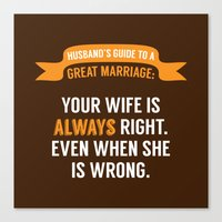 Wife Is Always Right. Canvas Print