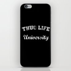 Thug Life University iPhone & iPod Skin