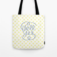 Hell Yes! (Yellow) Tote Bag