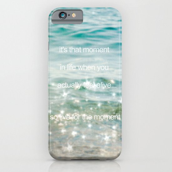 It's that moment in time iPhone & iPod Case