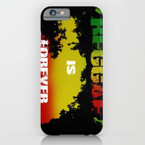 Reggae Is Forever .I iPhone & iPod Case