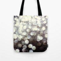 Peace. Love. Joy.  Tote Bag