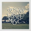 Sounds of the Earth Canvas Print