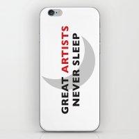 Great Artists Never Sleep iPhone & iPod Skin