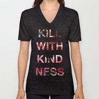 Kill With Kindness - Pink, White, Red Rose - Inspirational, Funny  Unisex V-Neck