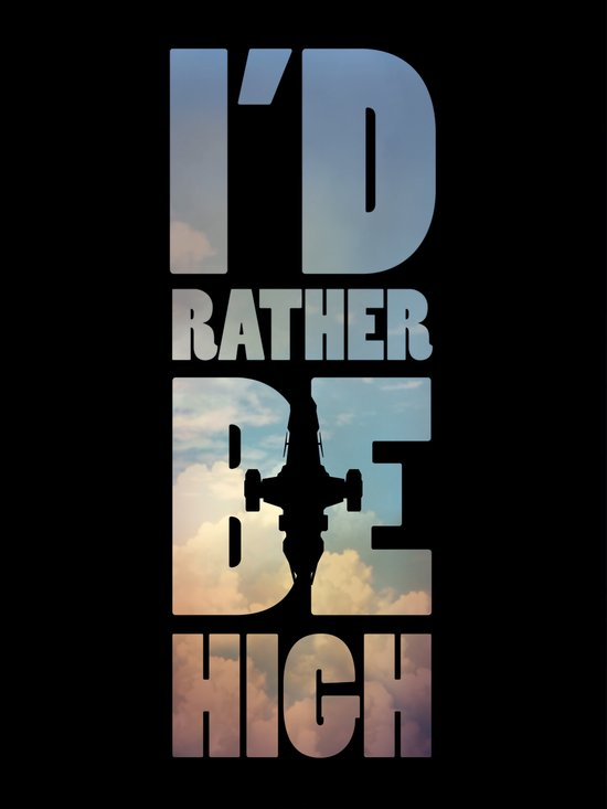 I'd Rather Be High Art Print