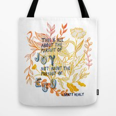 The Pursuit of Joy Tote Bag