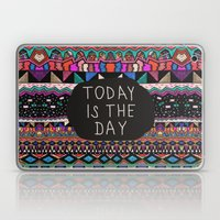 Today is the Day  Laptop & iPad Skin