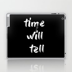 time will tell Laptop & iPad Skin