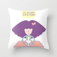 Roseannadanna Throw Pillow