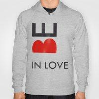 BE IN LOVE Hoody