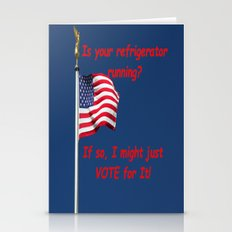 Is your refrigerator running?  If so, I might just VOTE for It! Stationery Cards