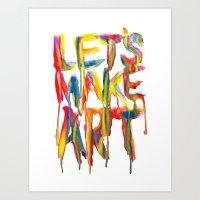 LET'S MAKE ART Art Print