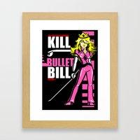 Kill Bullet Bill (Black/… Framed Art Print
