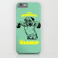 Your Workout Is My Warm … iPhone 6 Slim Case