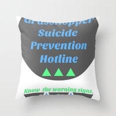 Grasshopper Suicide Prevention  Throw Pillow