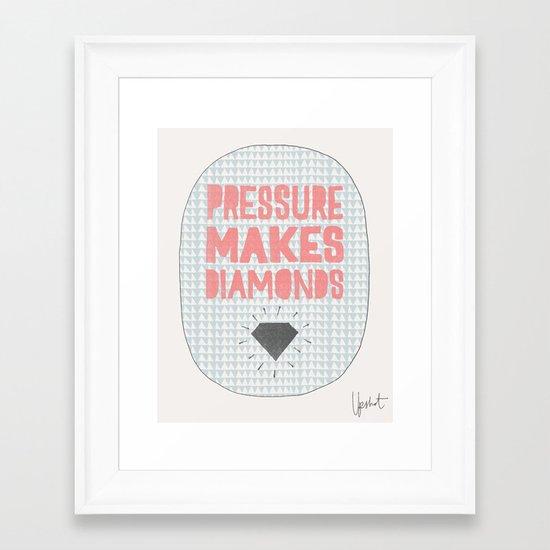 Pressure Makes Diamonds Framed Art Print