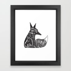THE TRUTH ABOUT ME IS, I'M A WILD ANIMAL... Framed Art Print