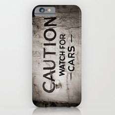 Caution: Watch For Cars iPhone 6 Slim Case