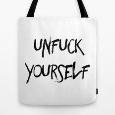 Unfuck Yourself Tote Bag