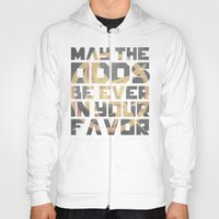 Hunger Games May the Odds Ever be in Your Favor Hoody