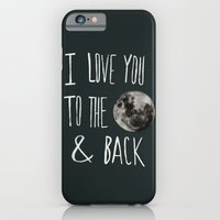 I Love You To The Moon iPhone 6 Slim Case