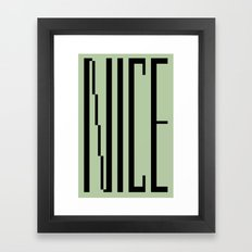 Nice Framed Art Print