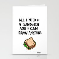 All I Need Is A Sandwich Stationery Cards