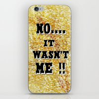 Wasn't Me iPhone & iPod Skin