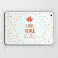 Love Is All Around Laptop & iPad Skin